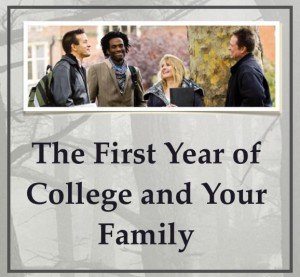 The First Year of College and Your Family