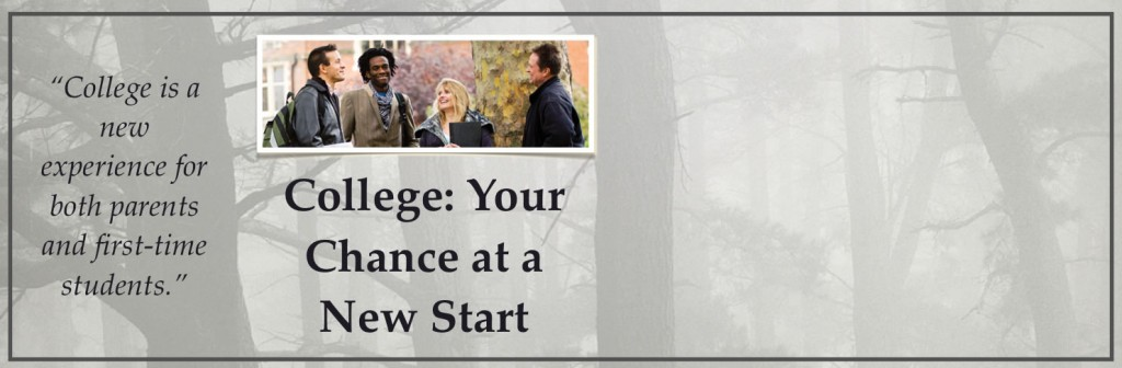 College: Your Chance at a New Start